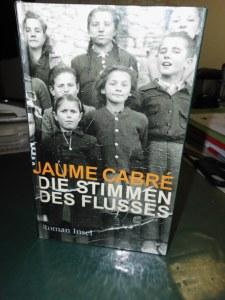 Jaume Cabré: Die stimmen des Flusses