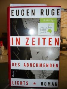 Eugen Ruge: In Zeiten des abnehmenden Lichts